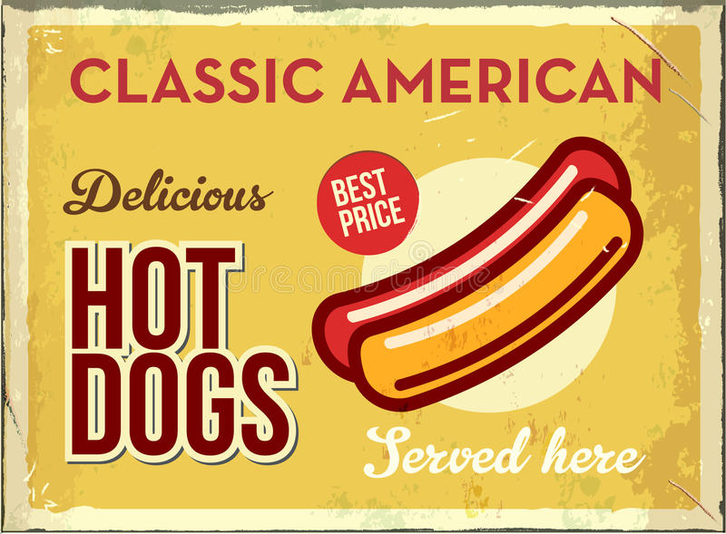 Grunge retro metal sign with hotdog. Classic american fast food. Vintage poster with hot dog. Old fashioned design. Grunge retro metal sign with hotdog. Classic stock illustration