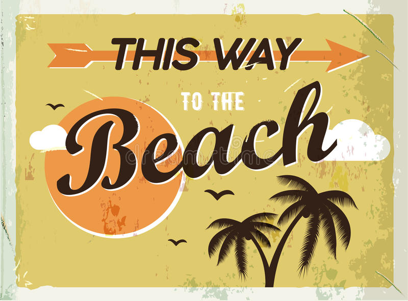 Grunge retro metal sign. This way to the beach. Vintage poster. Road signboard. Old fashioned design. stock illustration