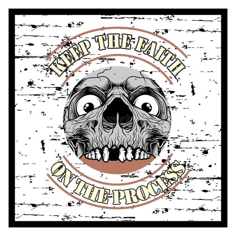 Grunge style vintage skull and text keep faith hand drawing vector vector illustration
