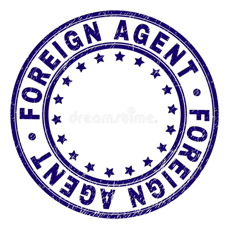 Grunge Textured FOREIGN AGENT Round Stamp Seal. FOREIGN AGENT stamp seal watermark with grunge style. Designed with round shapes and stars. Blue vector rubber stock illustration