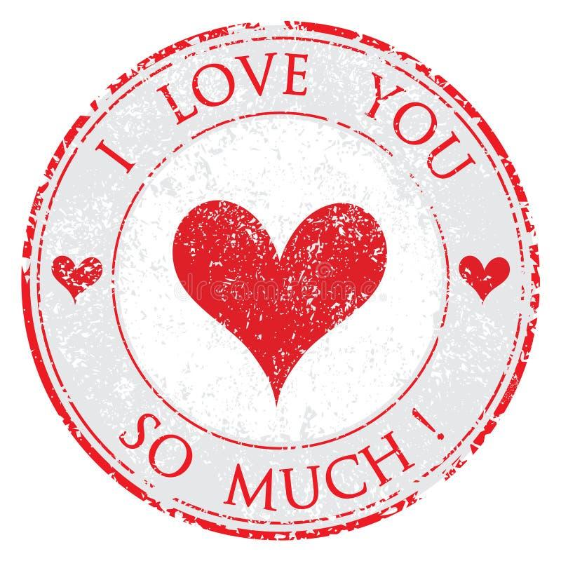 Grunge valentine gumowy dzień kocham ciebie tak dużo czerwień znaczek na białej tło wektoru ilustracji ilustracja wektor