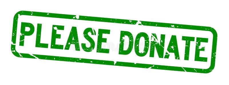 Grunge verde por favor para doar o selo de borracha do selo do quadrado de palavra no fundo branco ilustração do vetor