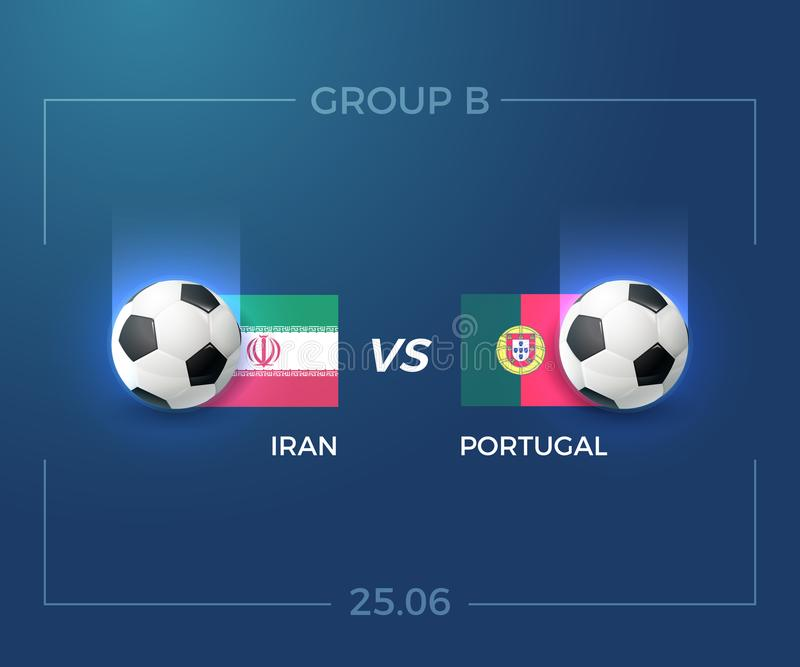 Grupo B do campeonato do mundo 2018 de Rússia, Irã contra Portugal, o 25 de junho Vetor ilustração royalty free