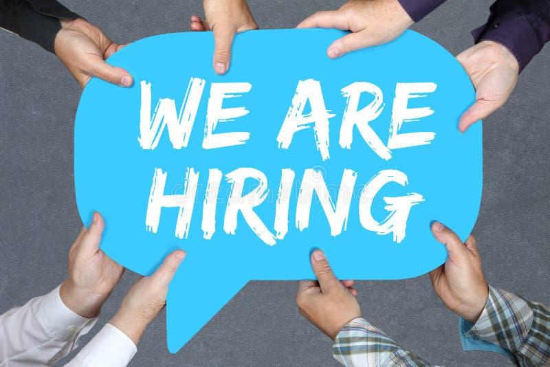 Gruppe von Personenen-Holding stellen wir Jobs, Job Arbeits-recruitm an stockfotografie