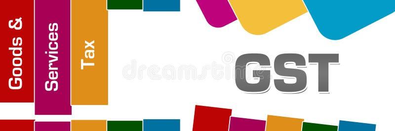 GST - Biens et places arrondies par rayures colorées d'impôts de services illustration libre de droits