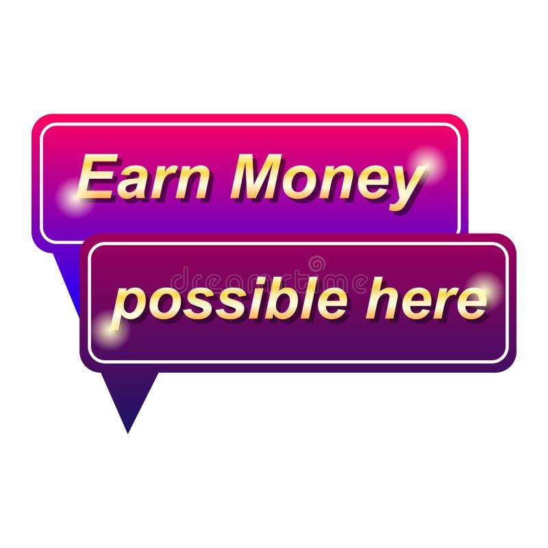Guadagni i soldi possibili qui etichettano su fondo bianco, nel bello telaio illustrazione di stock