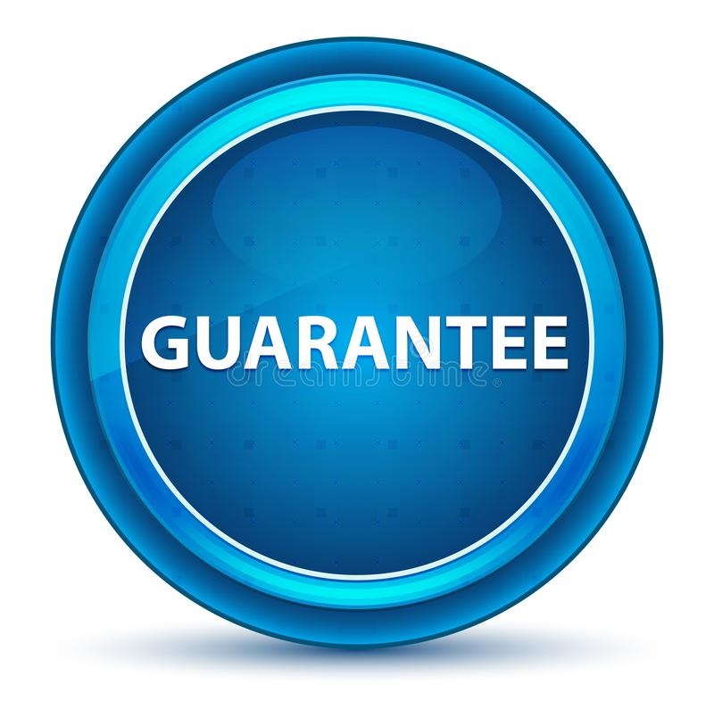 Guarantee Eyeball Blue Round Button. Guarantee Isolated on Eyeball Blue Round Button vector illustration