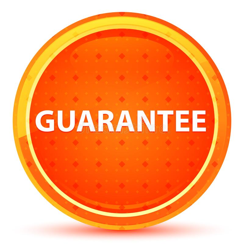 Guarantee Natural Orange Round Button. Guarantee Isolated on Natural Orange Round Button royalty free illustration