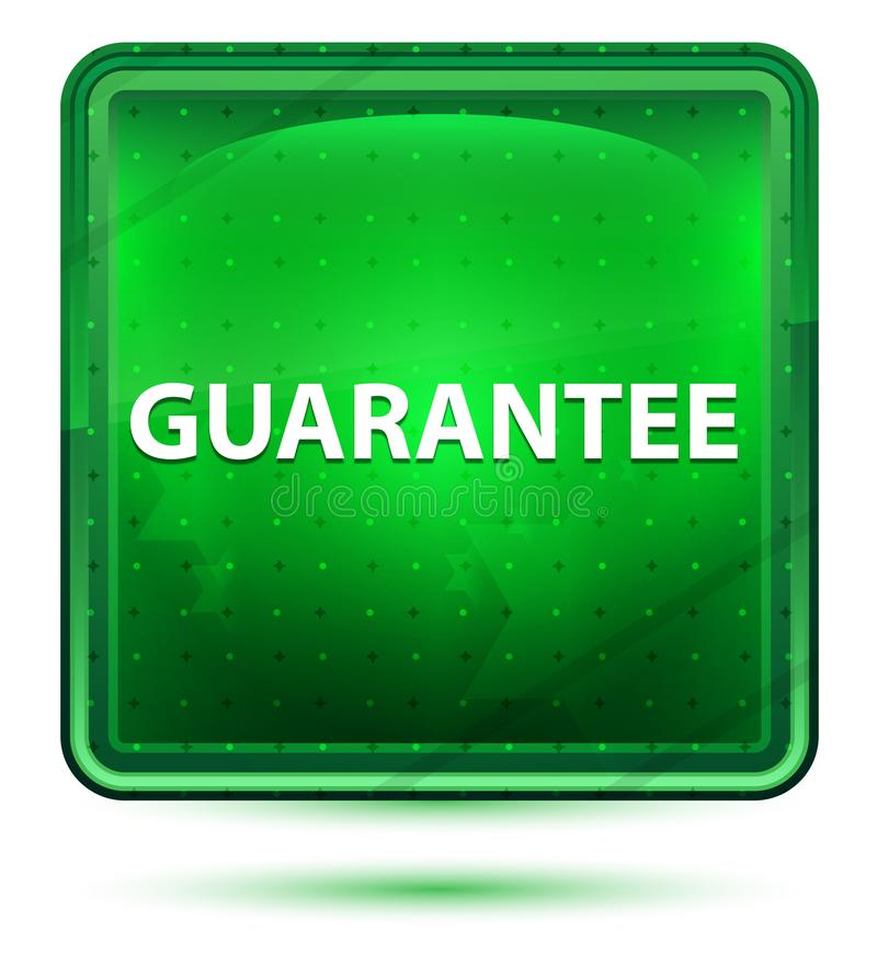 Guarantee Neon Light Green Square Button. Guarantee Isolated on Neon Light Green Square Button stock illustration