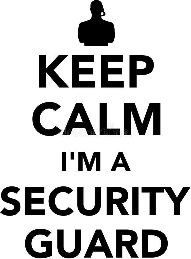 Guarde la calma que soy un guardia de seguridad stock de ilustración