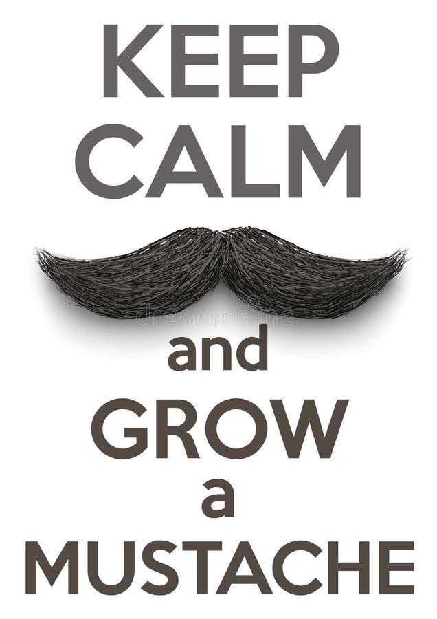 Guarde la calma y crezca los bigotes ilustración del vector