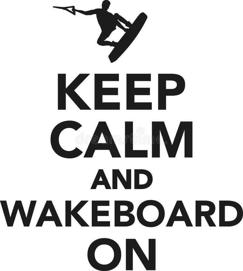 Guarde la calma y el wakeboard encendido stock de ilustración