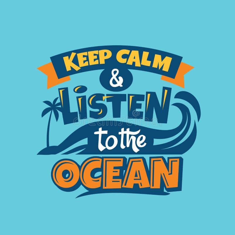 Guarde la calma y escuche la frase del océano Cita del verano stock de ilustración