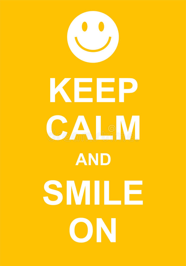 Guarde la calma y sonría encendido libre illustration