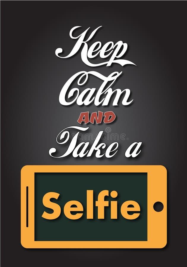 Guarde la calma y tome un Selfie stock de ilustración