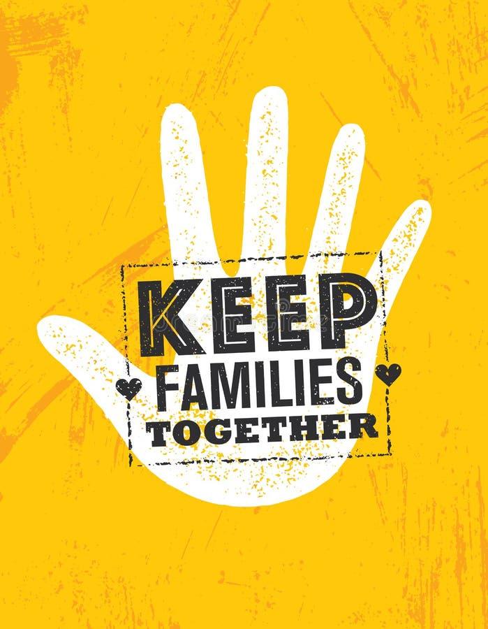 Guarde a las familias juntas para vector el elemento del diseño Concepto creativo del cartel de la cita de la tipografía stock de ilustración