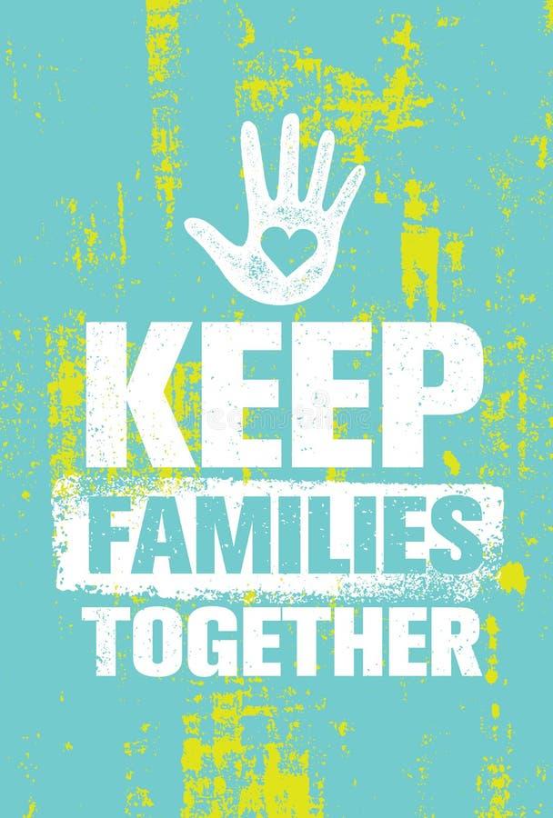 Guarde a las familias juntas para vector el elemento del diseño Concepto creativo del cartel de la cita de la tipografía libre illustration