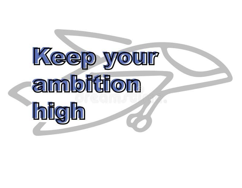 Guarde su ambición arriba Cita de motivación ilustrada Concepto de la ambici?n Bandera de la formación de dirigentes stock de ilustración