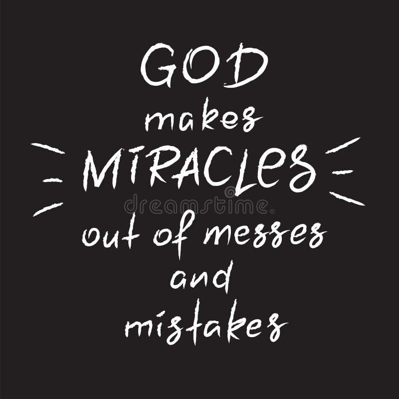 Guden gör mirakel ut ur röror och fel - motivational citationsteckenbokstäver, religiös affisch royaltyfri illustrationer
