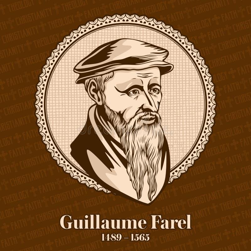 Guillaume Farel 1489-1565 era un evangelista francés, un reformador protestante y un fundador de la iglesia reformada ilustración del vector