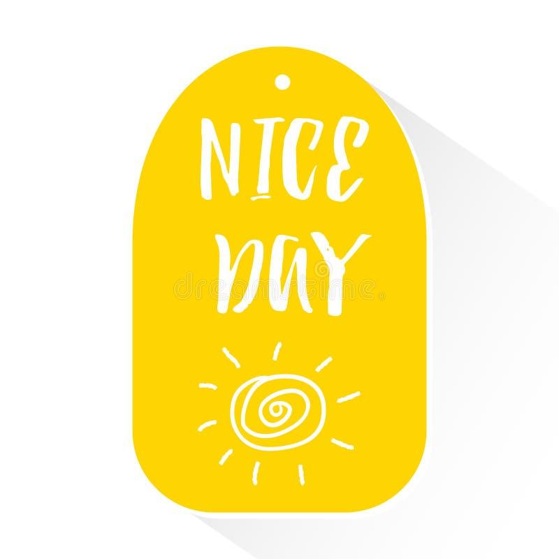 Gul klistermärke med trevlig dag för bokstävertext och konturn av solen vektor royaltyfri illustrationer