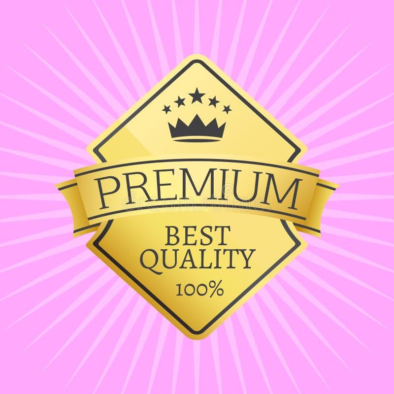 Guld- emblem som överträffas av den högvärdiga kvalitets- symbolen för krona royaltyfri illustrationer
