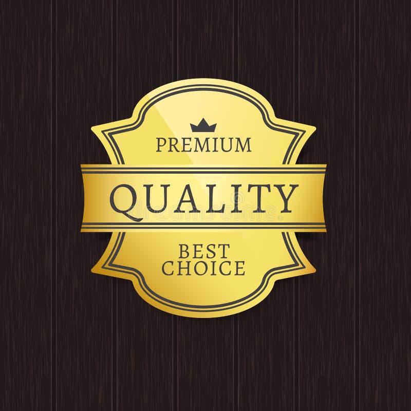 Guld- etikett för högvärdig kvalitets- bästa prima produkt vektor illustrationer