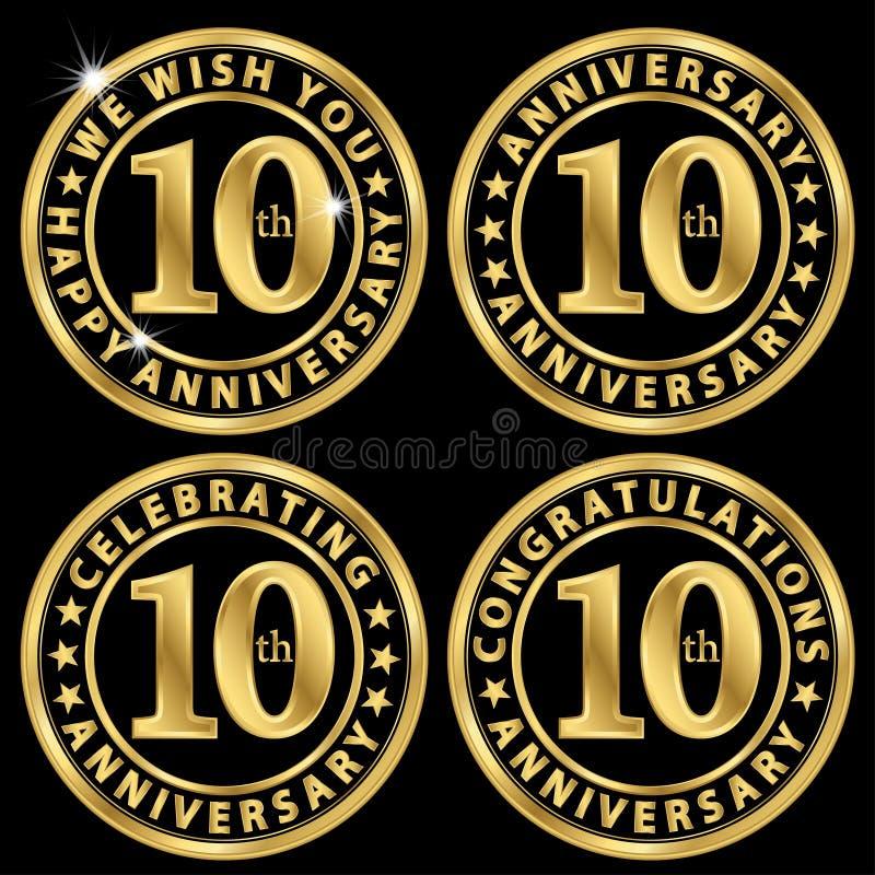 guld- etikettuppsättning för 10th årsdag som firar 10 år annivers stock illustrationer