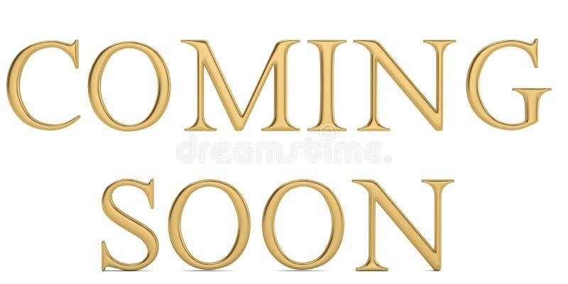 Guld- ord som kommer snart isolerat på den vita illustratien för bakgrund 3D stock illustrationer