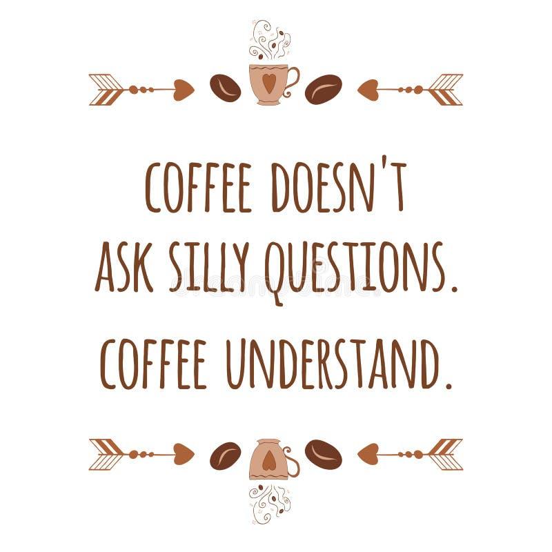 Gullig hand dragit typografisk baner med den positiva slogan om kaffe dekorerade bönor, kopp, pil stock illustrationer