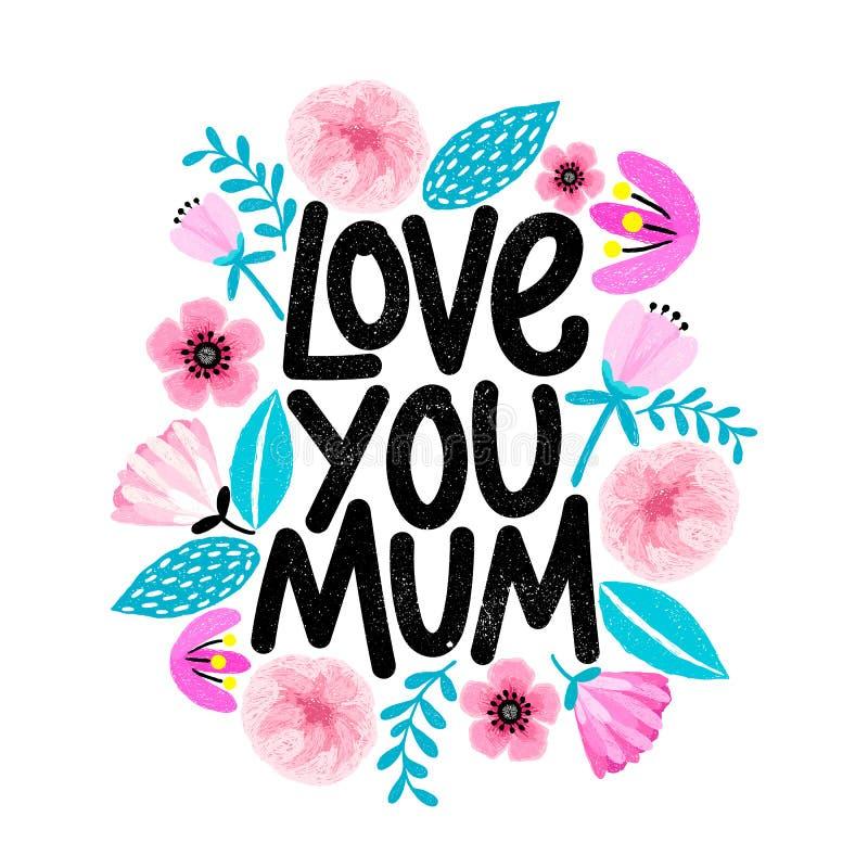 Gulligt kort för dag för moder` s med den blom- ramen i tecknad filmstil Älska dig, Mum Design för bokstäver för Grungetextur mod vektor illustrationer