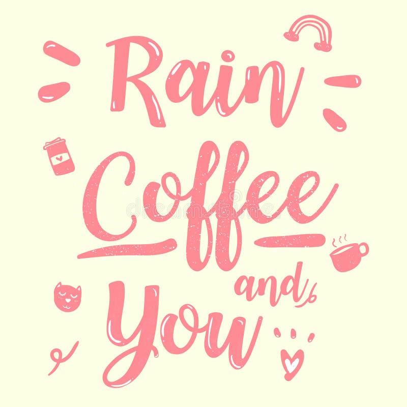 Gulligt rosa kaffe och dig för kalligraficitationsteckenregn tappningklotter vektor illustrationer