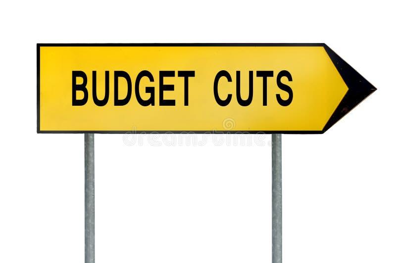 Gult tecken för gatabegreppsbudgetnedskärningar royaltyfri illustrationer