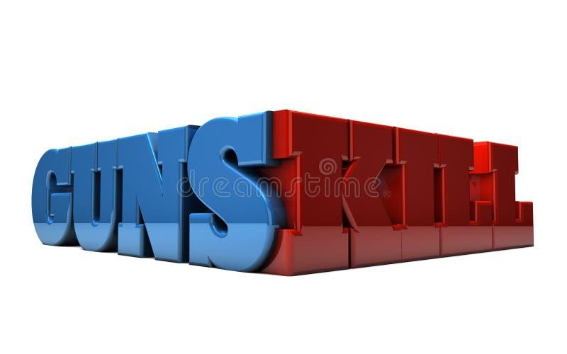 Gun Control - Guns Kill. The words GUNS KILL rendered in 3D vector illustration