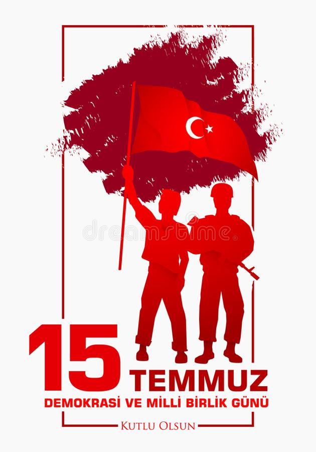 15 gunu milli Temmuz Demokrasi VE birlik Μετάφραση από τον Τούρκο: Στις 15 Ιουλίου η δημοκρατία και η εθνική ημέρα ενότητας ελεύθερη απεικόνιση δικαιώματος