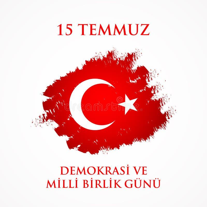 15 gunu milli Temmuz Demokrasi VE birlik Μετάφραση από τον Τούρκο: Στις 15 Ιουλίου η δημοκρατία και η εθνική ημέρα ενότητας διανυσματική απεικόνιση