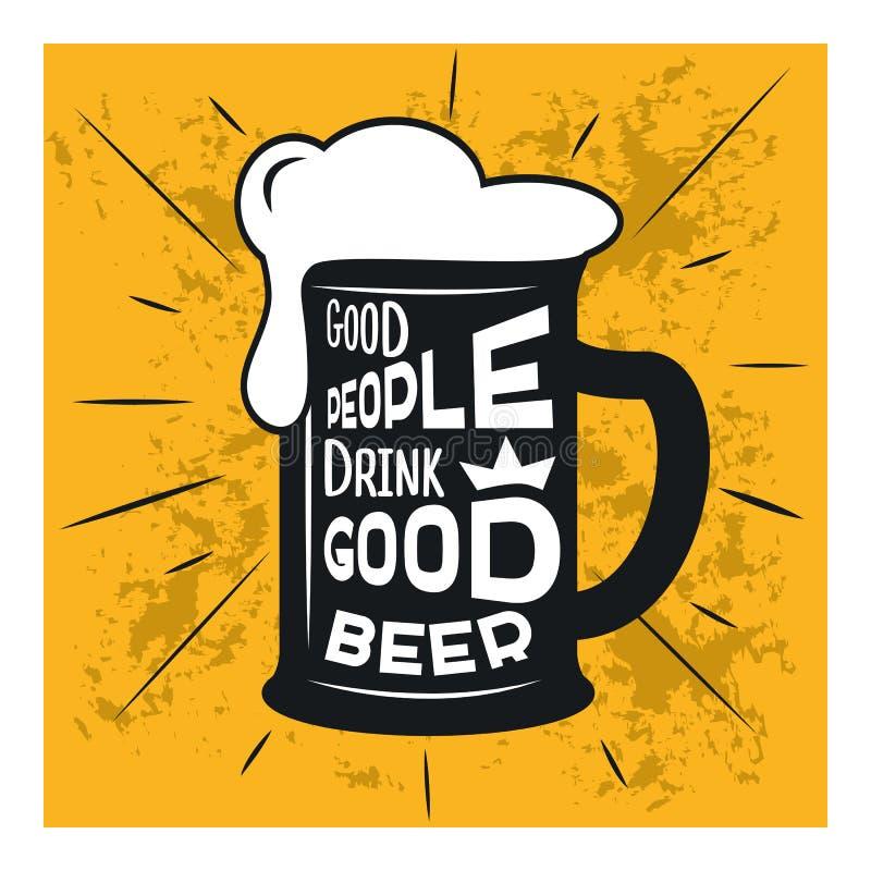 Gute Leute trinken gutes Bier - themenorientiertes Zitat des Bieres innerhalb des Glases des Bieres, Illustration der Weinlese au lizenzfreie abbildung