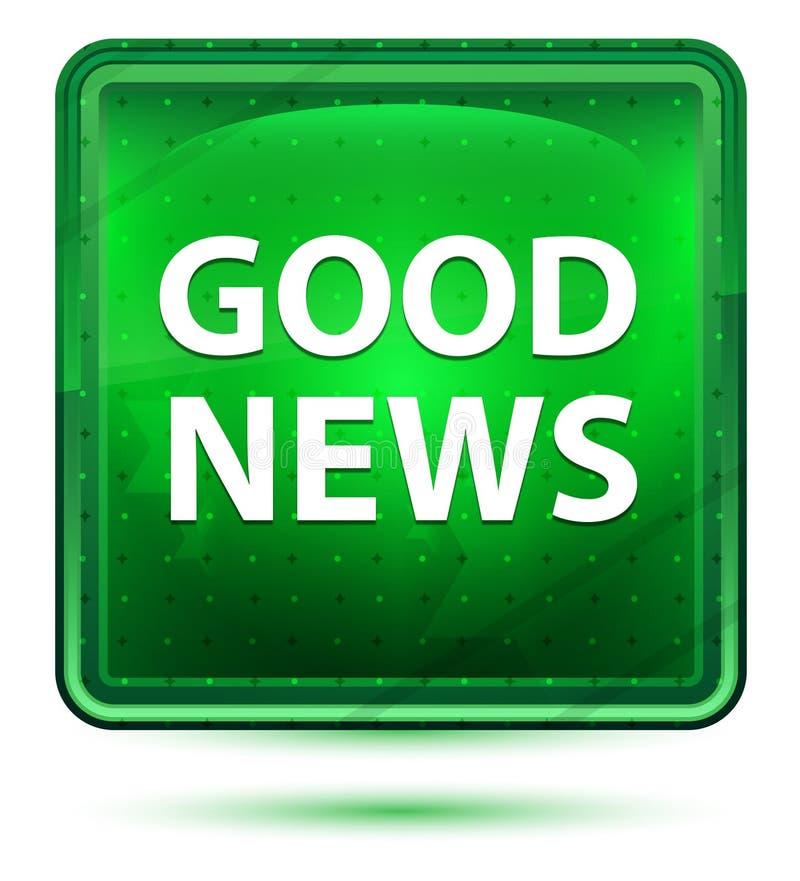 Gute Nachrichten-hellgrüner quadratischer Neonknopf vektor abbildung