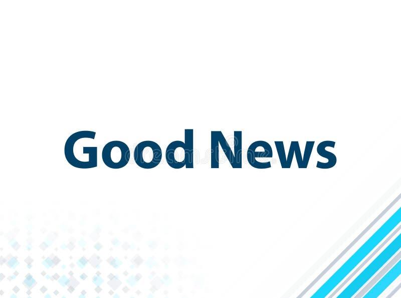 Gute Nachrichten-moderner flacher Entwurfs-blauer abstrakter Hintergrund stock abbildung