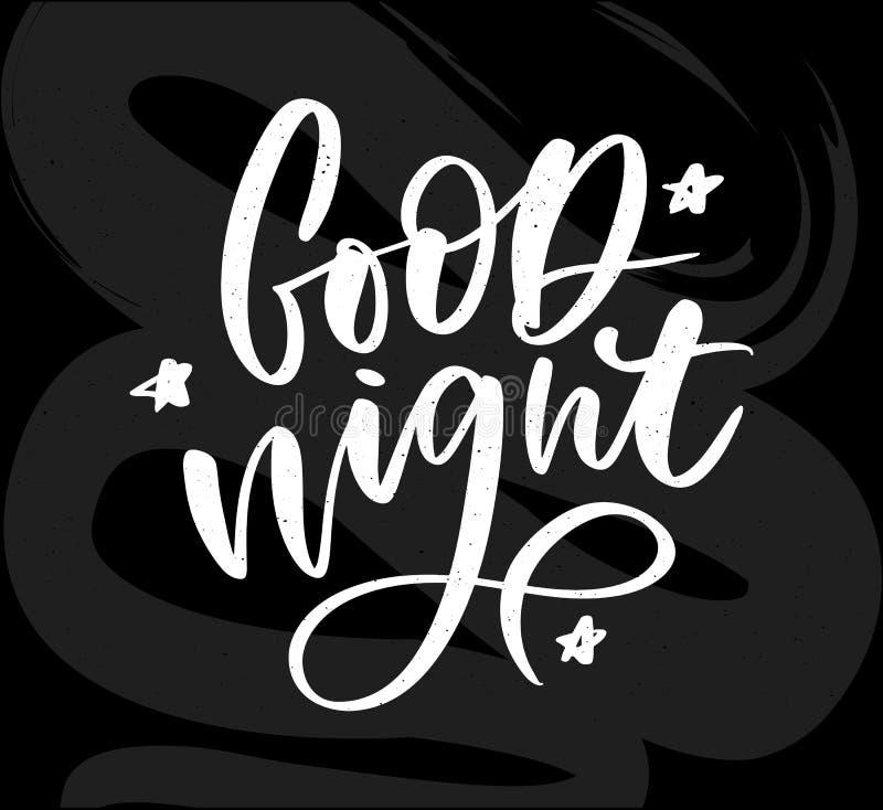 Gute Nacht Hand gezeichnetes Typografieplakat T-Shirt Handmit buchstaben gekennzeichnetes kalligraphisches Design Inspirierend Ve lizenzfreie abbildung