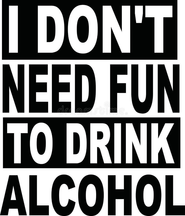 Gyckel för behov för ` t för universitetslärare I som dricker alkohol royaltyfri illustrationer