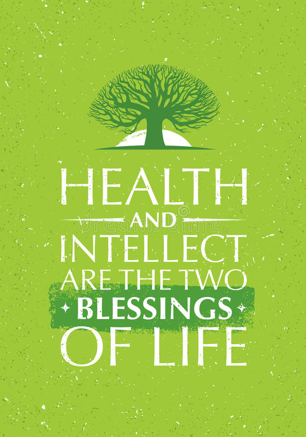 Hälsa och intellekt är de två välsignelserna av liv Inspirerande idérikt motivationcitationstecken med den gamla trädsymbolen stock illustrationer