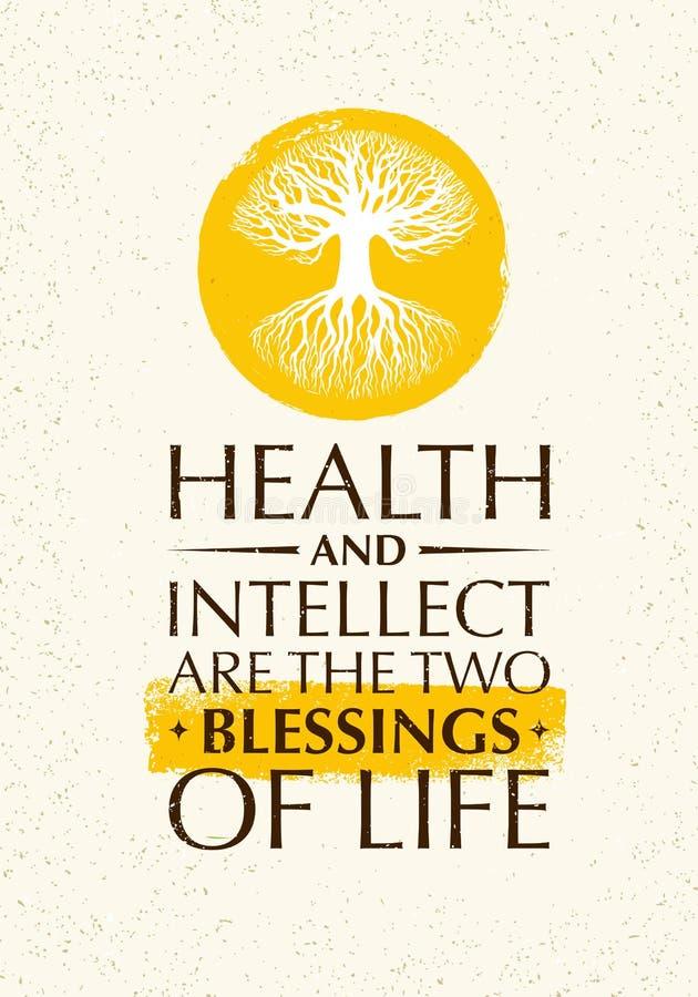 Hälsa och intellekt är de två välsignelserna av liv Inspirerande idérikt motivationcitationstecken med den gamla trädsymbolen vektor illustrationer