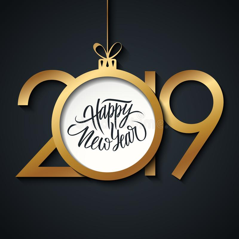 2019 hälsningkort för lyckligt nytt år med handskrivna feriehälsningar och den guld- kulöra julbollen Hand dragen bokstäver royaltyfri illustrationer