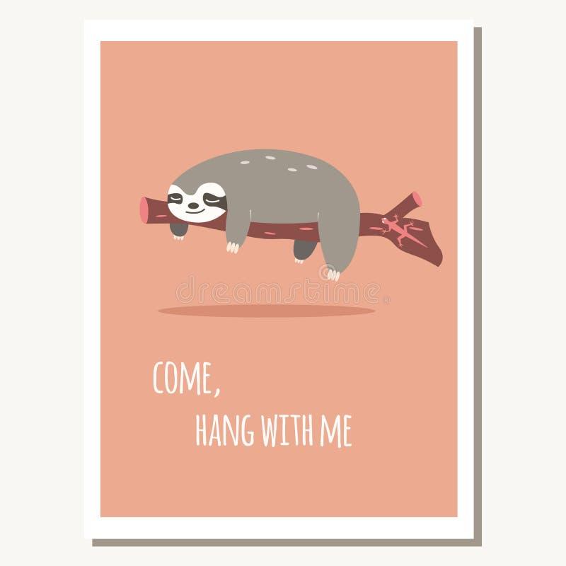 Hälsningkort med det gulliga lata sengångare- och textmeddelandet stock illustrationer
