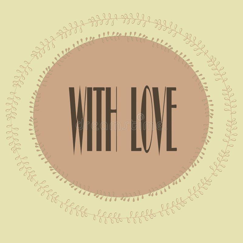 Hälsningkort med inskriften med förälskelse Pastellfärgade rosa färger, beiga, grå färg, blom- modell, rund ram vektor illustrationer