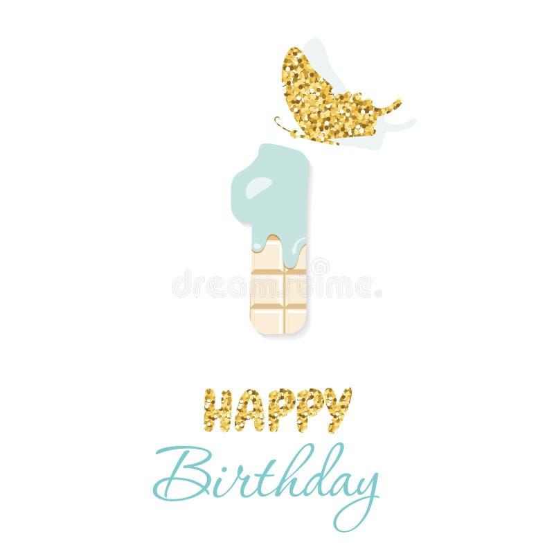 Hälsningkortet för den lyckliga födelsedagen med choklad nummer 1 och blänker fjärilen Ett år behandla som ett barn pojkeårsdag M stock illustrationer