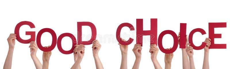 Hände, die gute Wahl halten stock abbildung