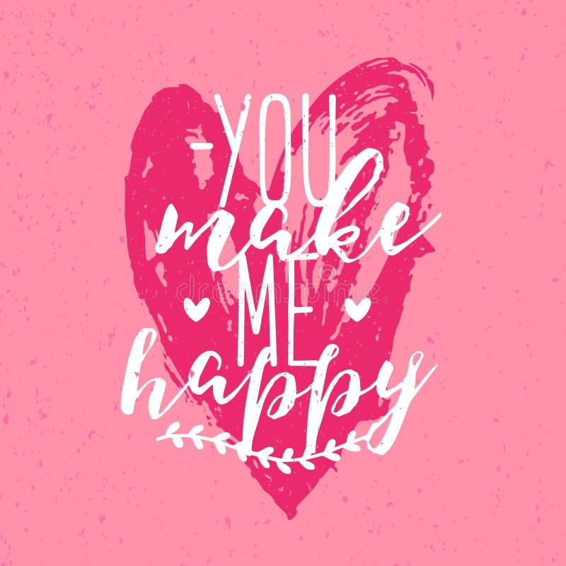 Härligt gör formulerar du mig den lyckliga inskriften eller på handskrivet med den calligraphic stilsorten mot dragen hjärta för  royaltyfri illustrationer