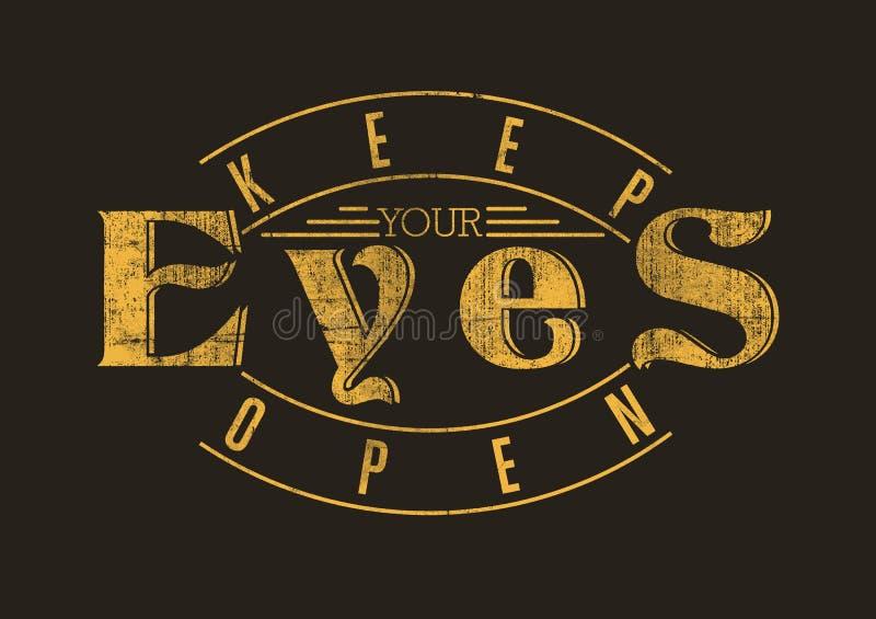 Håll dina ögon öppna royaltyfri illustrationer